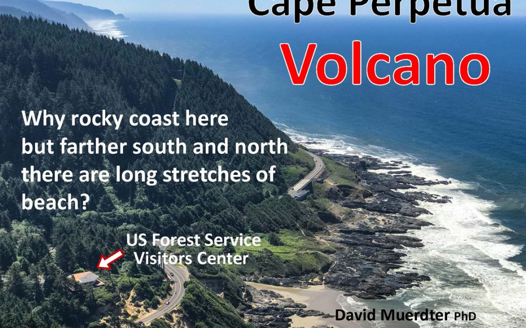 Webinar REPLAY:  A Yachats Volcano? Understanding the Geology of Cape Perpetua Area